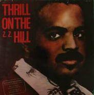Z.Z. Hill, Thrill On The Z. Z. Hill (LP)