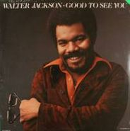 Walter Jackson, Good To See You (LP)