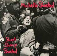 Michelle Shocked, Short Sharp Shocked (LP)