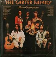 The Carter Family, Three Generations (LP)