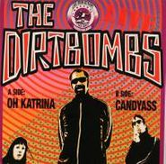 """The Dirtbombs, Oh Katrina / Candyass [Limited Edition] (7"""")"""