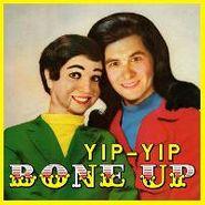 Yip-Yip, Bone Up (CD)