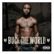 Young Buck, Buck The World (CD)