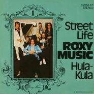 """Roxy Music, Street Life / Hula-Kula [Import] (7"""")"""