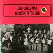 Cab Calloway & His Orchestra, Cruisin' With Cab (LP)
