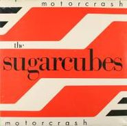 "The Sugarcubes, Motorcrash (12"")"