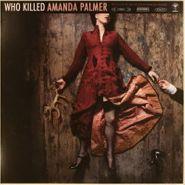 Amanda Palmer, Who Killed Amanda Palmer (LP)