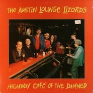 The Austin Lounge Lizards, Highway Cafe Of The Damned (LP)