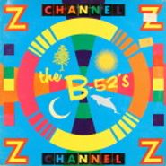 "The B-52's, Channel Z (12"")"