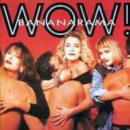 Bananarama, Wow! (LP)