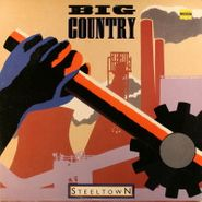 Big Country, Steeltown (LP)