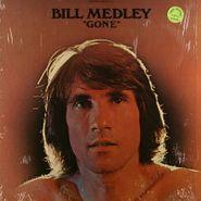 Bill Medley, Gone (LP)