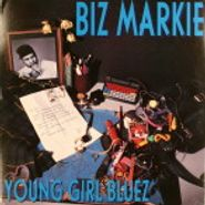 "Biz Markie, Young Girl Bluez (12"")"