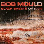 Bob Mould, Black Sheets Of Rain (LP)