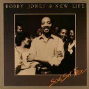 Bobby Jones, Soul Set Free (LP)