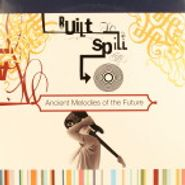 Built To Spill, Ancient Melodies of the Future [Up Records Version] (LP)