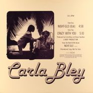 """Carla Bley, Night-Glo / Crazy With You (12"""")"""