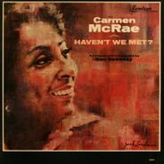 Carmen McRae, Haven't We Met? (LP)