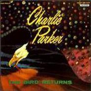 Charlie Parker, The Bird Returns (CD)