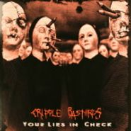 Cripple Bastards, Your Lies In Check (LP)