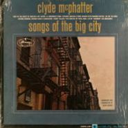 Clyde McPhatter, Songs of the Big City [Mono] (LP)