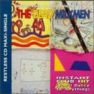 The Dead Milkmen, Instant Club Hit (You'll Dance To Anything) (CD)