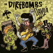 "The Dirtbombs, The Dirtbombs / Davila 666 [Split] (7"")"