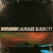 Division Of Laura Lee, Black City (LP)