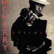 Don Cherry, MultiKulti (CD)