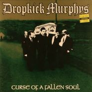 "Dropkick Murphys, Curse Of A Fallen Soul [EP] (7"")"