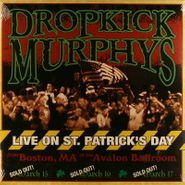 Dropkick Murphys, Live On St. Patrick's Day (LP)