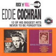 Eddie Cochran, 12 Of His Biggest Hits / Never To Be Forgotten (CD)