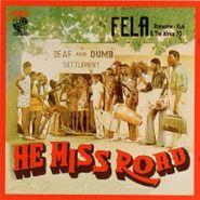 Fela Kuti, He Miss Road