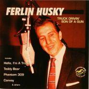 Ferlin Husky, Truck Drivin' Son Of A Gun (CD)