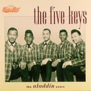 The Five Keys, The Aladdin Years (CD)