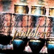 Frank Black, Pistolero (CD)