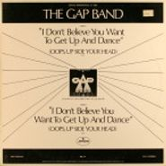 "The Gap Band, I Don't Believe You Want To Get Up And Dance [Oops, Upside Your Head] (12"")"