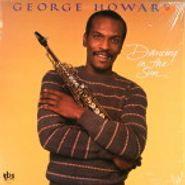 George Howard, Dancing In The Sun (LP)