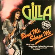 Gilla, Bend Me, Shape Me (LP)