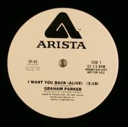 "Graham Parker, I Want You Back (Alive) / Mercury Poisoning (12"")"