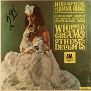 Herb Alpert's Tijuana Brass, Whipped Cream & Other Delights [Canadian WLP] (LP)