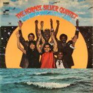 Horace Silver Quintet, You Gotta Take A Little Love (LP)
