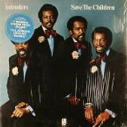 The Intruders, Save The Children (LP)