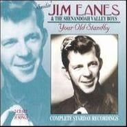 Jim Eanes & His Shenandoah Valley Boys, Your Old Standby: Complete Starday Recordings (CD)