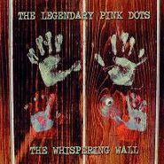 The Legendary Pink Dots, The Whispering Wall (CD)