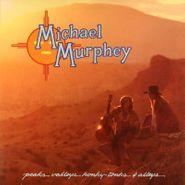 Michael Murphey, Peaks Valleys Honky-Tonks & Alleys (LP)