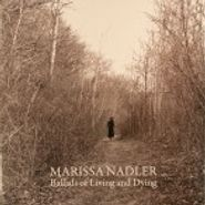 Marissa Nadler, Ballads Of Living And Dying (LP)