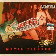 Mass, Metal Fighter (CD)