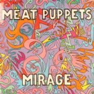 Meat Puppets, Mirage (LP)
