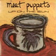 Meat Puppets, Up On The Sun [Yellow Vinyl]  (LP)
